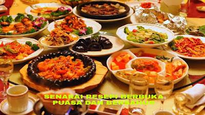Senarai Resepi Berbuka Puasa dan Bersahur Bulan Ramadhan