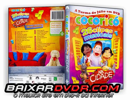 COCORICÓ – 26 CLIPES MUSICAIS NA CIDADE (2010) DVD-R OFICIAL
