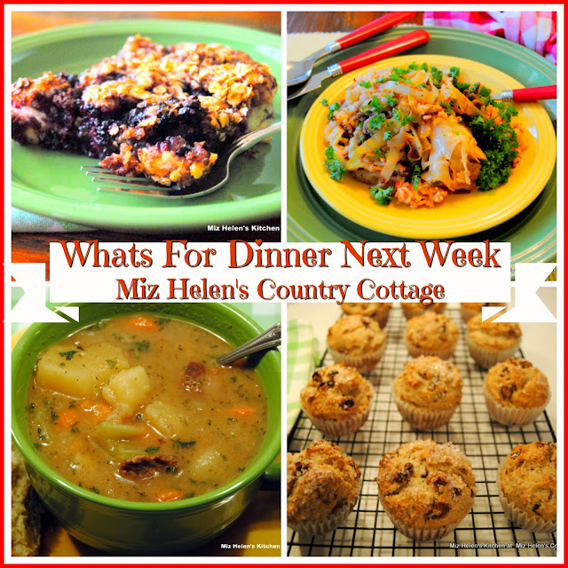Whats For Dinner Next Week, Meal Plan For Week of 3-10-19 at Miz Helen's Country Cottage