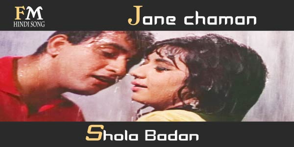 Jane-Chaman-Shola-Badan-Gumnaam-(1965)