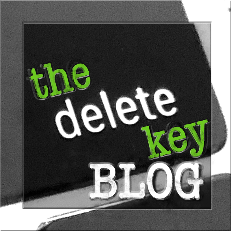 The Delete Key BLOG