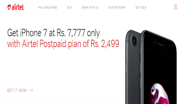 AIRTEL IPHONE OFFER : GET IPHONE 7 @7777 (30GB/MONTH FOR 24 MONTHS)