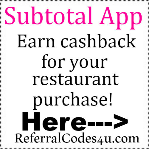 Subtotal App Sign Up Bonus 2018