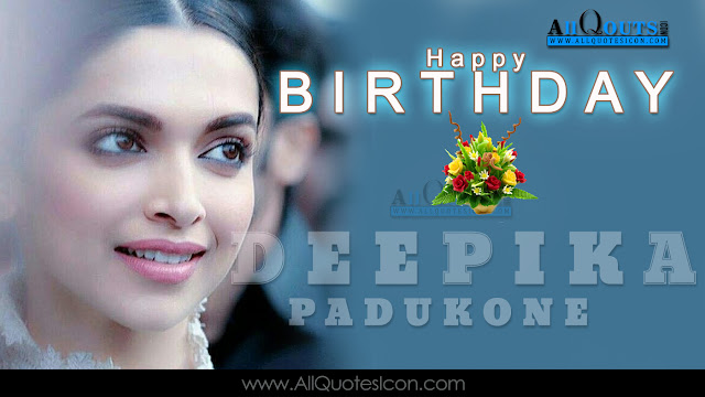 English-Deepika-Pandukone-Birthday-English-quotes-Whatsapp-images-Facebook-pictures-wallpapers-photos-greetings-Thought-Sayings-free
