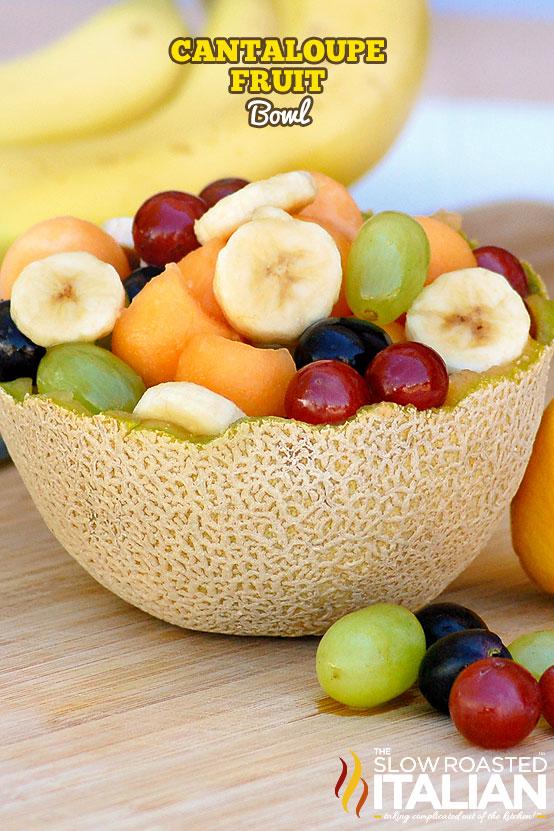 Cantaloupe Fruit Bowl