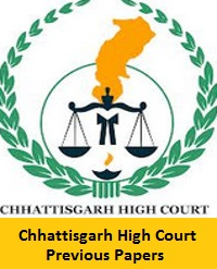 Chhattisgarh High Court Previous Papers