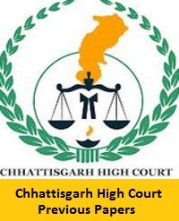 Chhattisgarh High Court Previous Papers