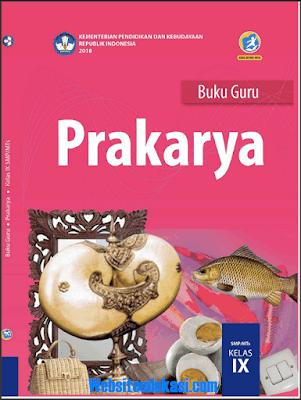 File Pendidikan Buku Prakarya Kelas 9 SMP/MTs K13 Revisi 2018