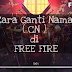 Cara Mengganti Nama di Game Garena Free Fire Battleground