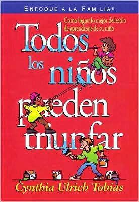 Cynthia Ulrich Tobías-Todos Los Niños Pueden Triunfar-