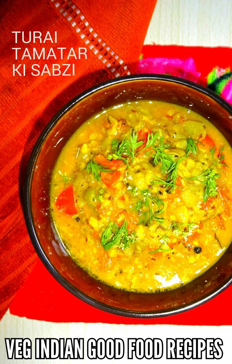 Veg indian good food recipes turai gilki ki sabzi in