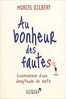 Au Bonheur Des Fautes : Confessions D'Une Dompteuse De Mots PDF
