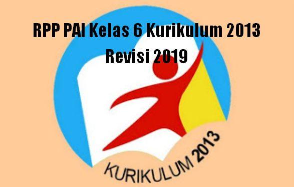 RPP PAI Kelas 6 Kurikulum 2013 Revisi 2019