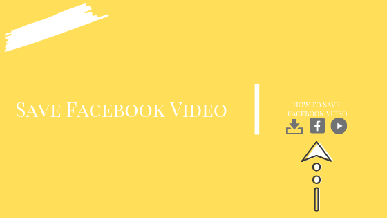 How To Save Video Facebook<br/>