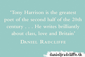 Quote by Daniel featured on cover of Tony Harrison's poem collection