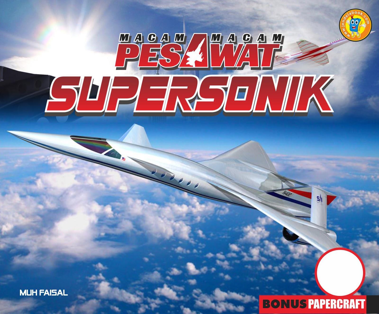 Fannani Lishan Macam Macam Pesawat Supersonik