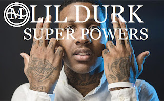 Lil Durk Super Powers