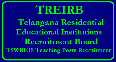 TREI - RB Telangana Residential Educational Institutions Recruitment Board Vacancies Syllabus Scheme of Exam Exam Pattern/2018/05/treirb-tswreis-ts-telangana-residential-institution-recruitment-board-various-posts-dl-jl-pgt-tgt-pd-recruitment-exam-pattern-syllabus-scheme-selection-procedure-download.html