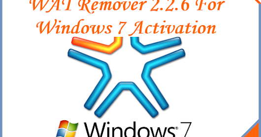 WAT Remover 2.2.6 For Genuine Windows 7 Activation