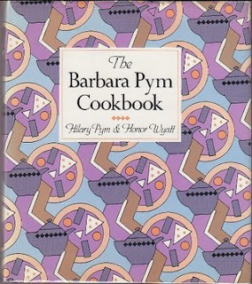 The Barbara Pym Cookbook by Hilary Pym and Honor Wyatt