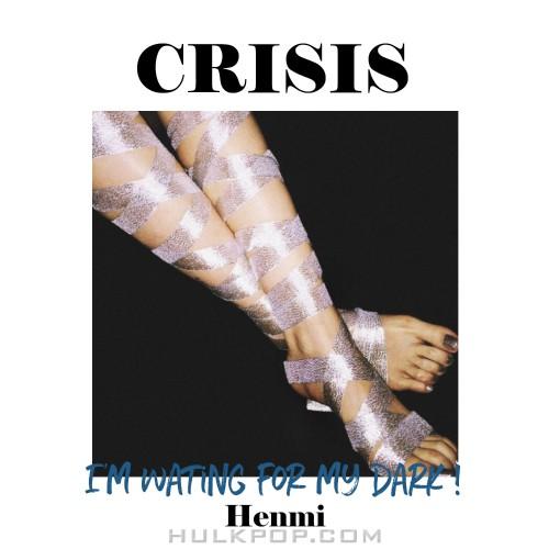 Henmi – Crisis – Single