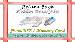 Get Back Hidden Data/Files from USB Flash Drive and SD Card