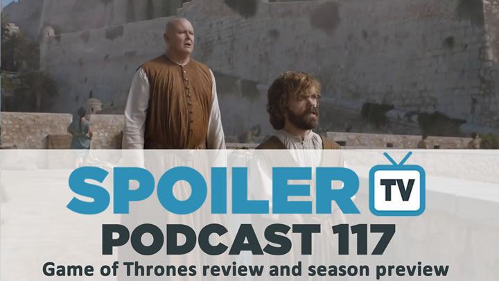 STV Podcast 117 - Game of Thrones season 6 preview and episode 1 review