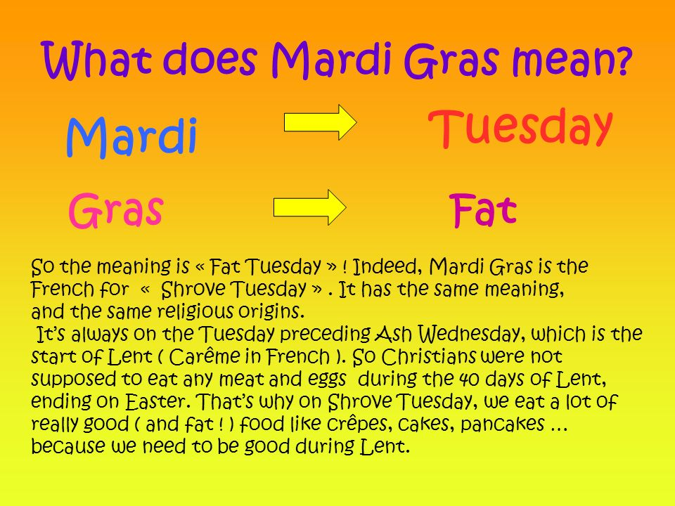 What Is Mardi Gras And How It Is Related To Fat Tuesday And Shrove Tuesday