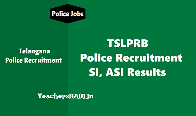 ts asi, si written test results 2018 announced,telangana police recruitment si asi results, ts plice asi si results,ts police recruitment test results,ts si asi written test results