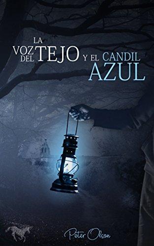 La voz del tejo y el candil azul
