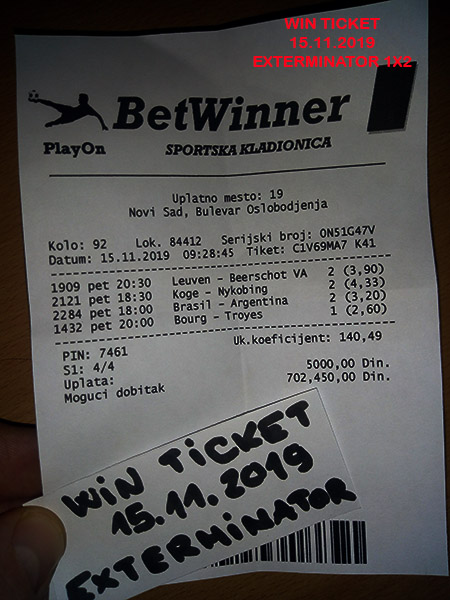 WIN TICKET FROM YESTERDAY FRIDAY/ PETAK 15.11.2019