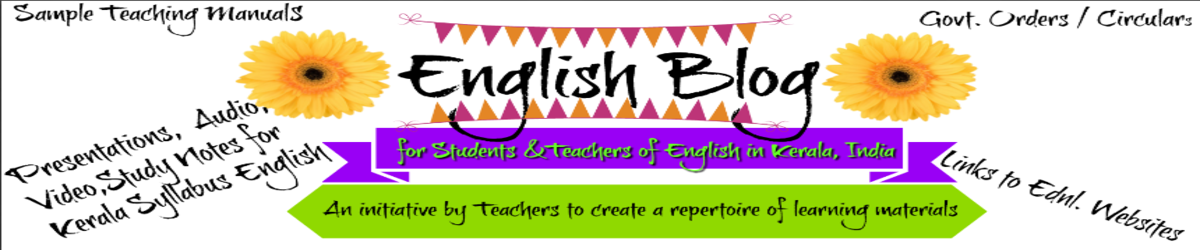 English Blog-A webspace 4 Kerala Syllabus English Teachers and Students