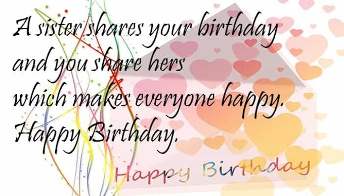 Top 150 Best Happy Birthday Wishes for Sister | Birthday Wishes, Messages, Quotes