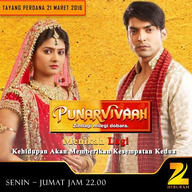 'Menikah Lagi-Punar Vivah' Zee Hiburan New Tv Serial Story Wiki,Cast,Promo,Title Song,Timing