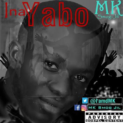 Music : MK Smog-Jil ~ Ina Yabo || Free download