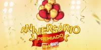 Promoção Aniversário Premiado RedeMAI$