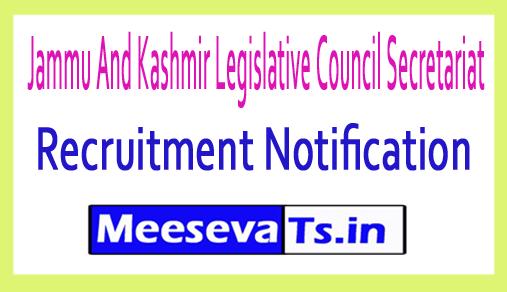 Jammu And Kashmir Legislative Council Secretariat JKLCS Recruitment