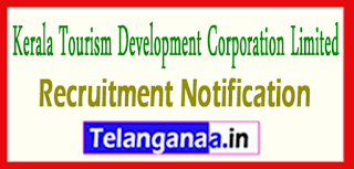 KTDC Kerala Tourism Development Corporation Limited Recruitment Notification 2017 Last Date 20-05-2017