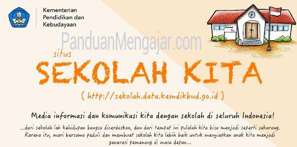 sekolah kita, sekolah data, http://sekolah.data.kemdikbud.go.id