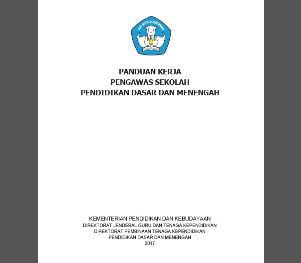 Download Buku Panduan Kerja Pengawas Sekolah SD SMP SMA