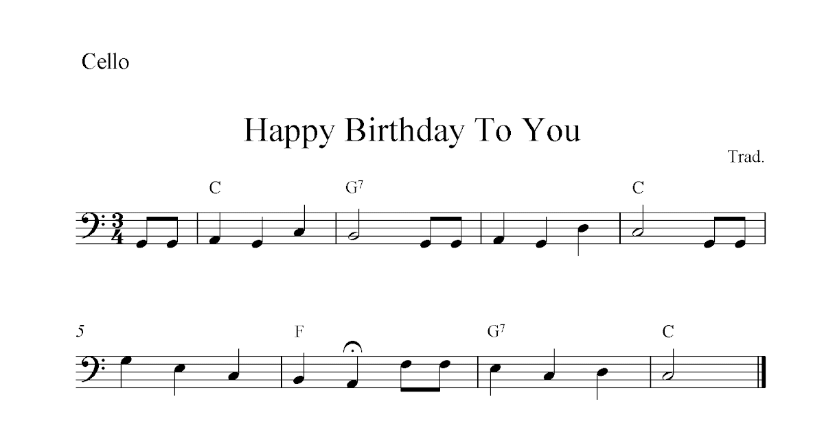 All Music Chords notes for sheet music : Happy Birthday To You, free cello sheet music notes