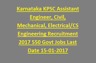 Karnataka KPSC Assistant Engineer, Civil, Mechanical, Electrical, CS Engineering Group B Recruitment 2017 550 Govt Jobs Last Date 15-01-2017