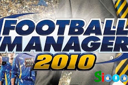 Download Game Football Manager 2010 Full Version 100% Free