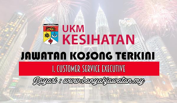 Jawatan Kosong Terkini 2017 di UKM Kesihatan Sdn Bhd