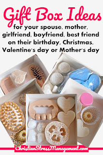 Gift box ideas for your spouse, mother, girlfriend, boyfriend, best friend on their birthday, Christmas, Valentine's day or Mother's day