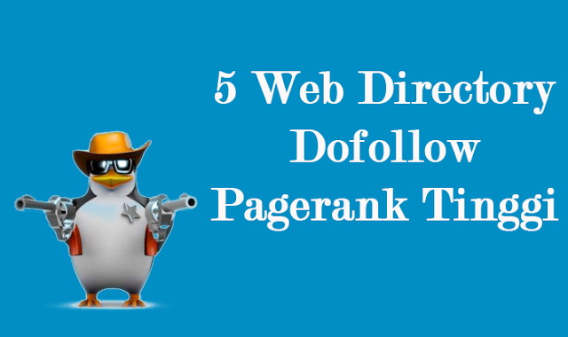 Directory Dofollow Pagerank Tinggi Untuk Registrasi Blog