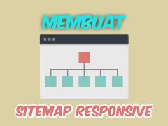 Cara Membuat Sitemap Responsive ala Mas Danang