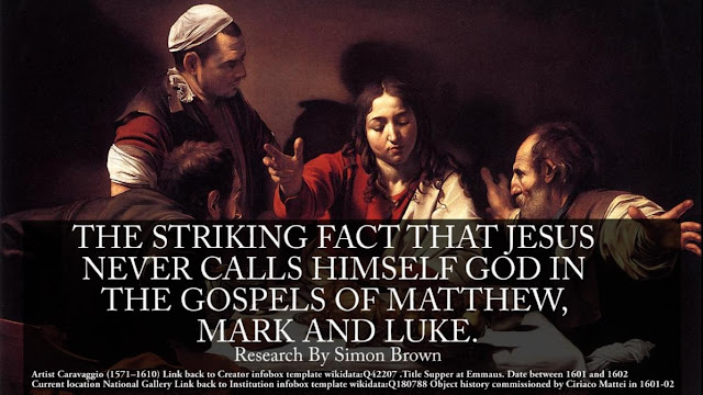 THE STRIKING FACT THAT JESUS NEVER CALLS HIMSELF GOD IN THE GOSPELS OF MATTHEW, MARK AND LUKE.