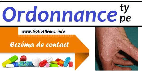 Ordonnance Type | Eczéma de contact