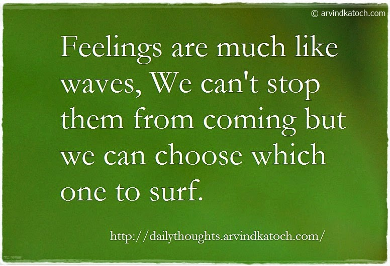 Feelings, waves, stop, Daily Thought, Quote, Meaning,